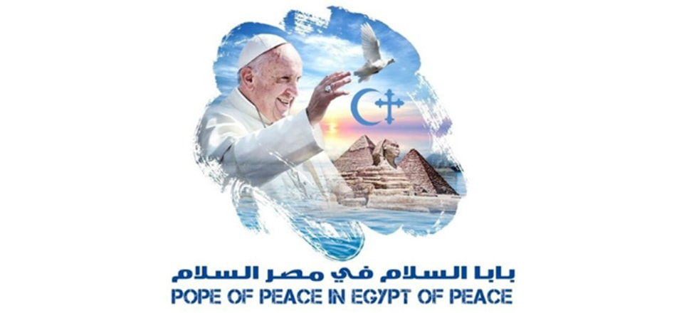 Egypt, Land of Civilizations and Alliances: Francis' dramatic, therapeutic and prophetic journey
